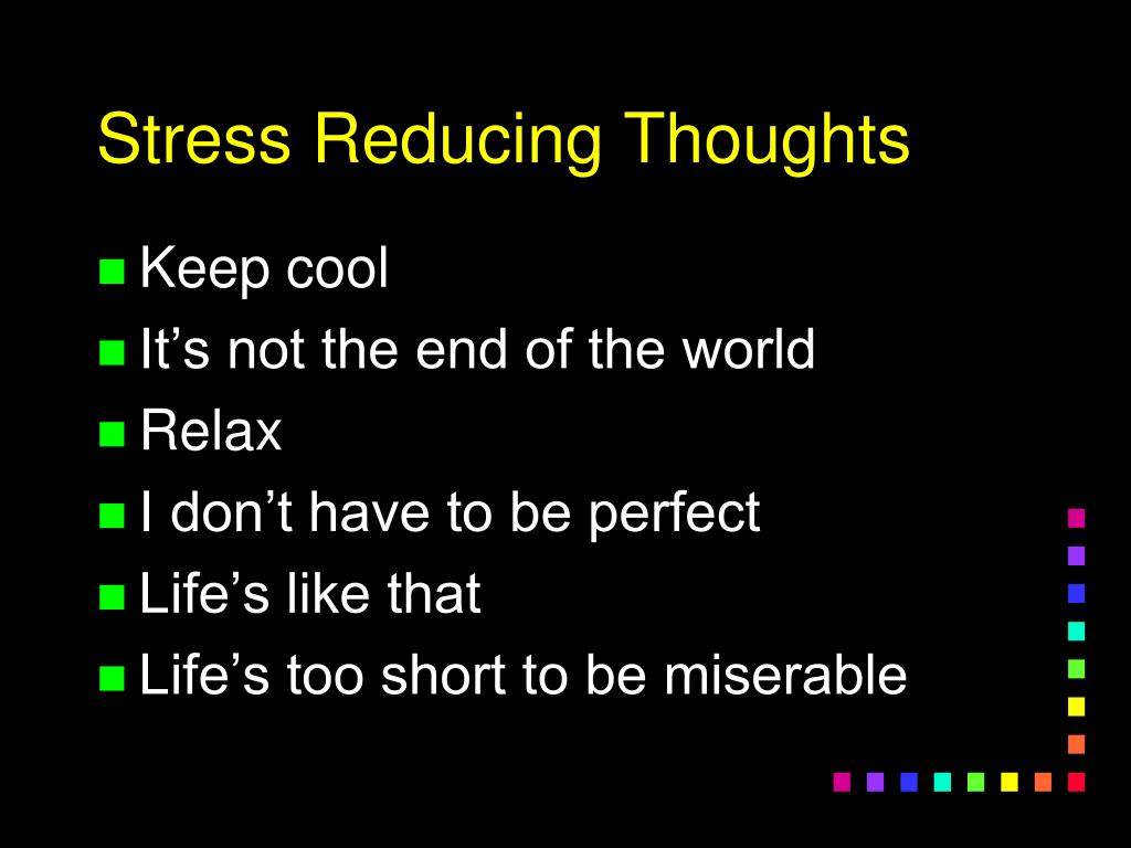 Stress Reducing Thoughts
