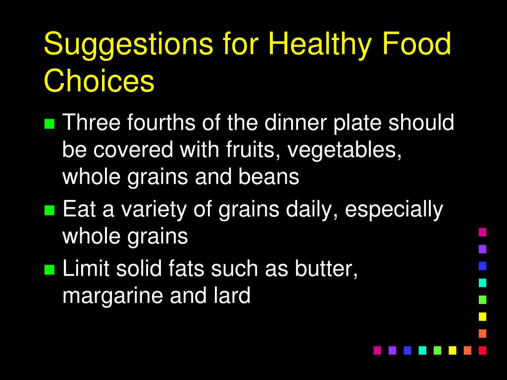 Suggestions for Healthy Food Choices