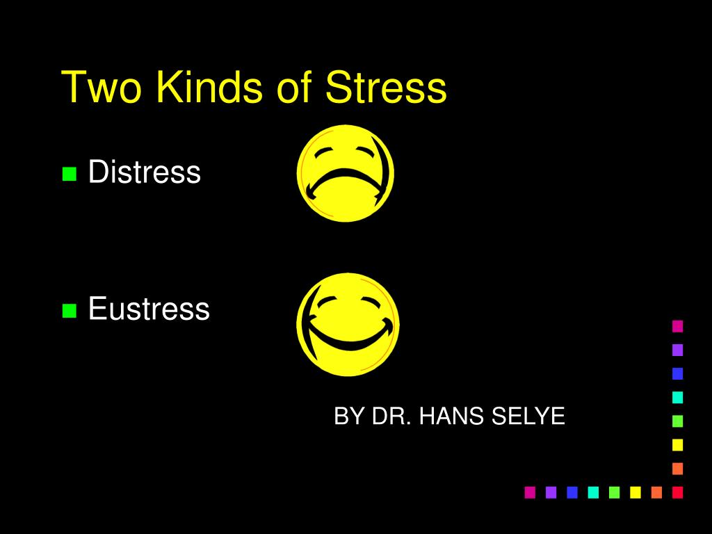 Two Kinds of Stress