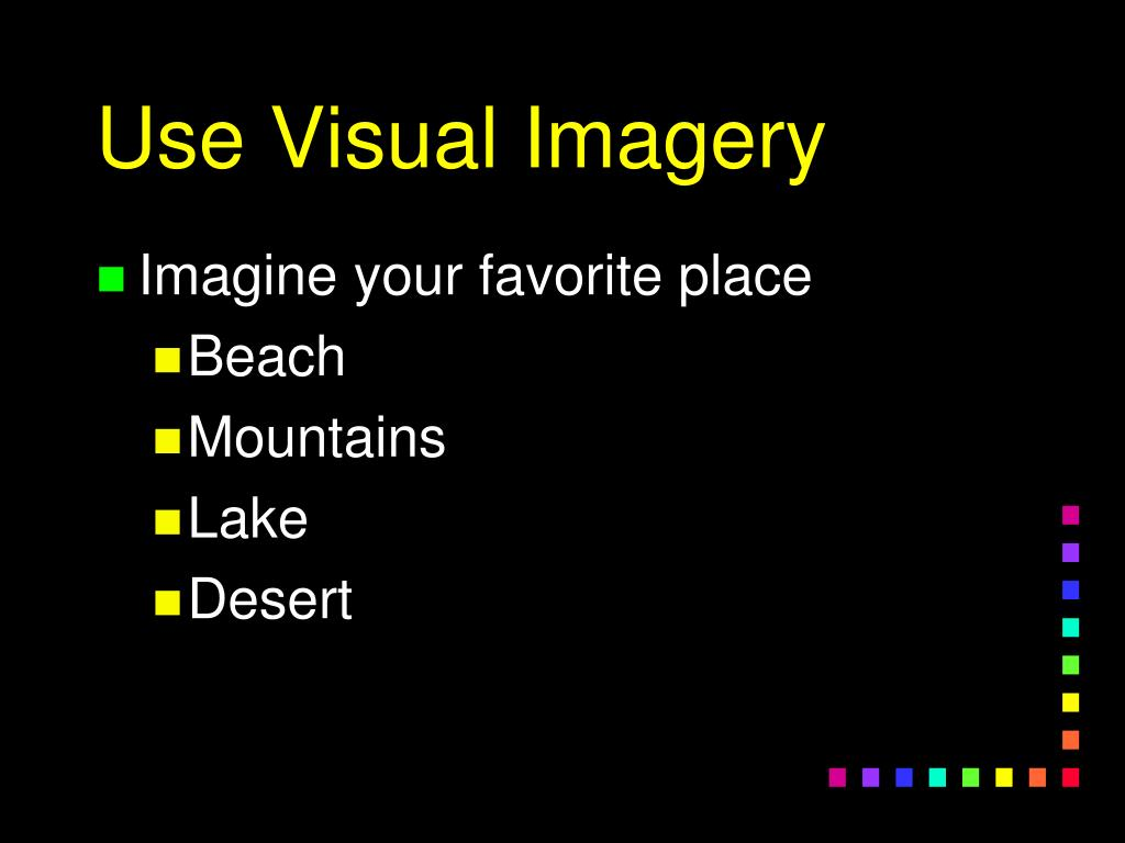 Use Visual Imagery