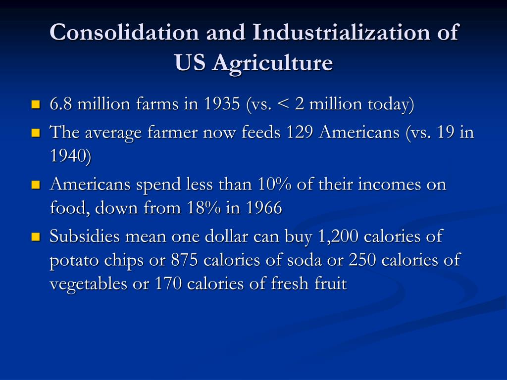 Consolidation and Industrialization of US Agriculture