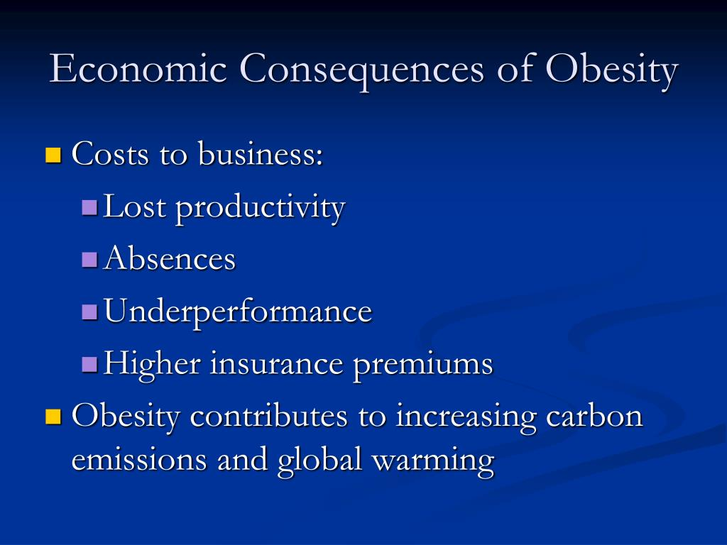 Economic Consequences of Obesity