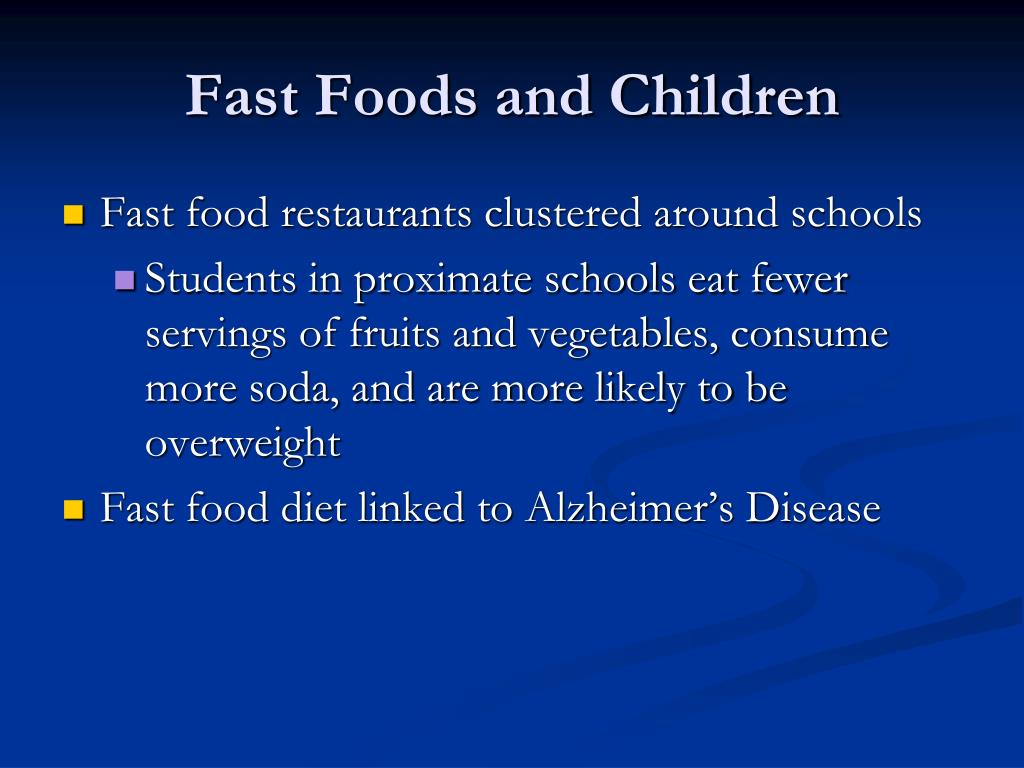 Fast Foods and Children