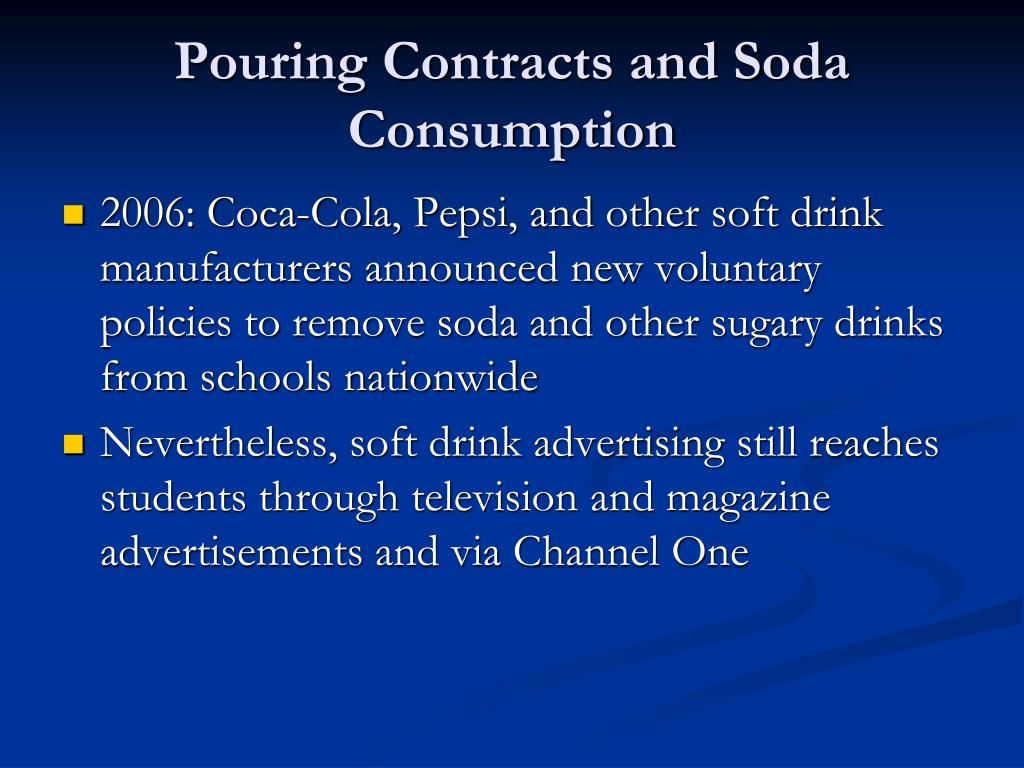 Pouring Contracts and Soda Consumption