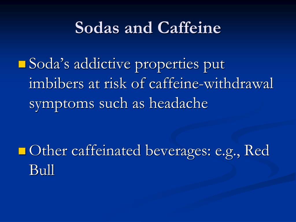 Sodas and Caffeine