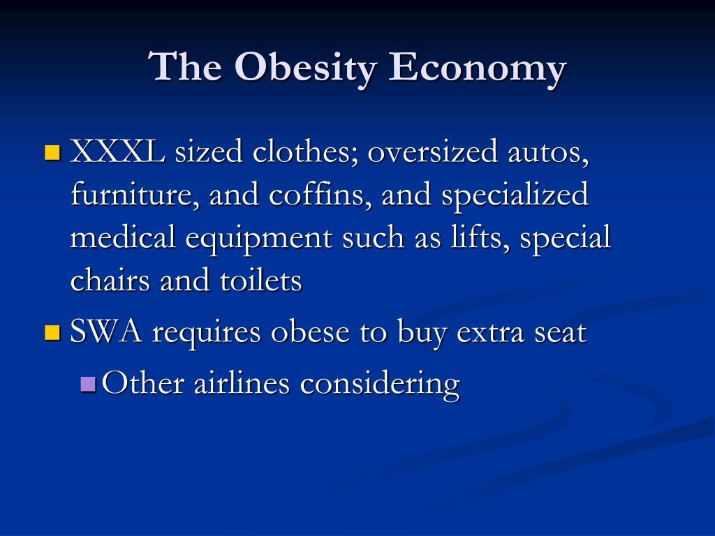 The Obesity Economy