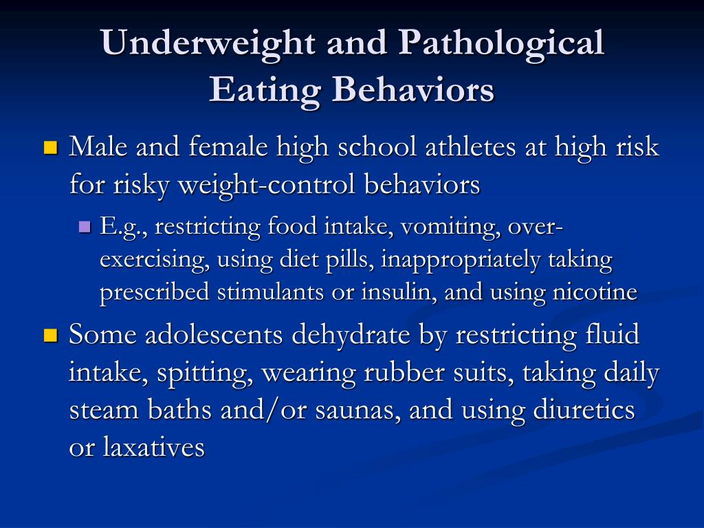 Underweight and Pathological Eating Behaviors