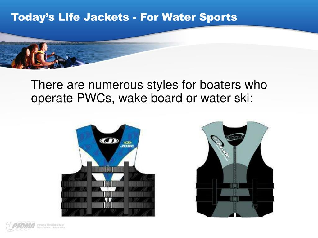 Today's Life Jackets - For Water Sports