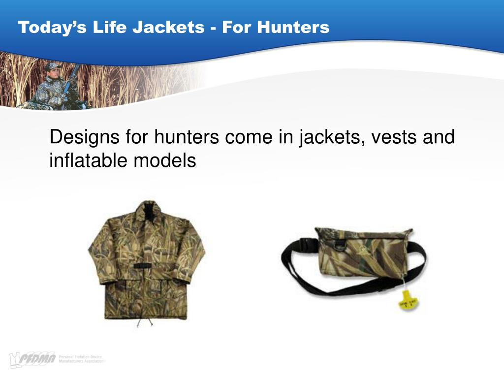 Today's Life Jackets - For Hunters
