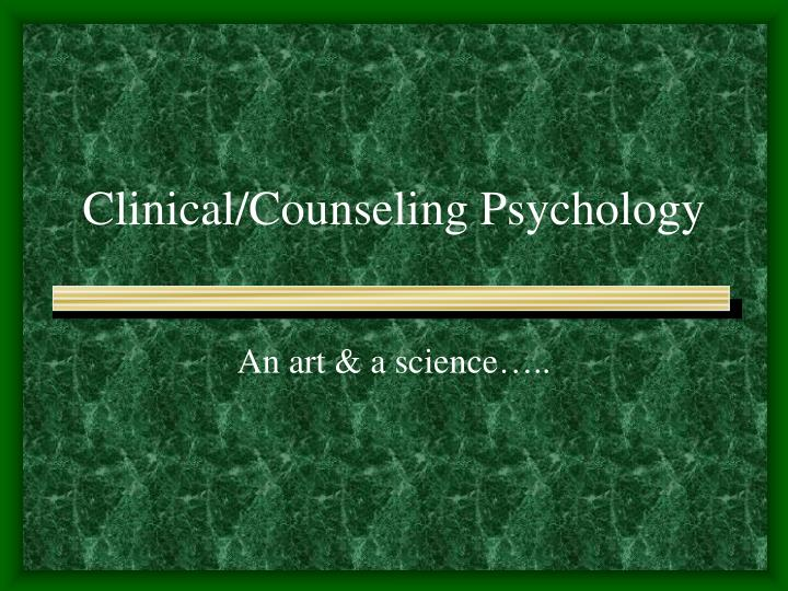 Clinical counseling psychology