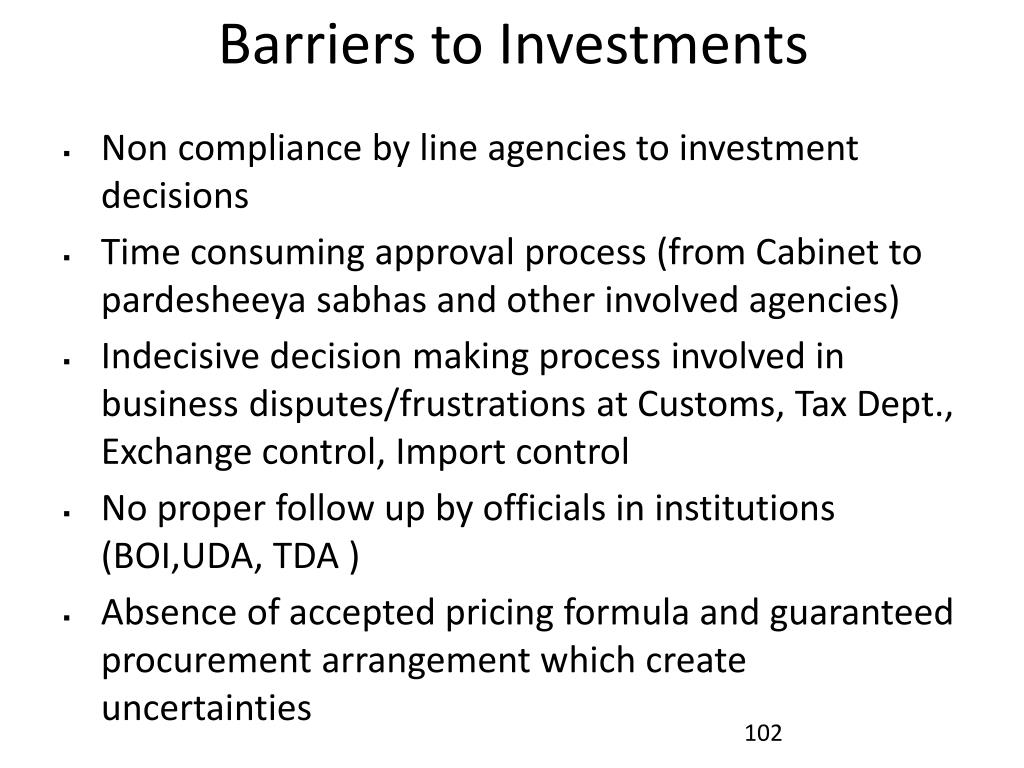 Barriers to Investments