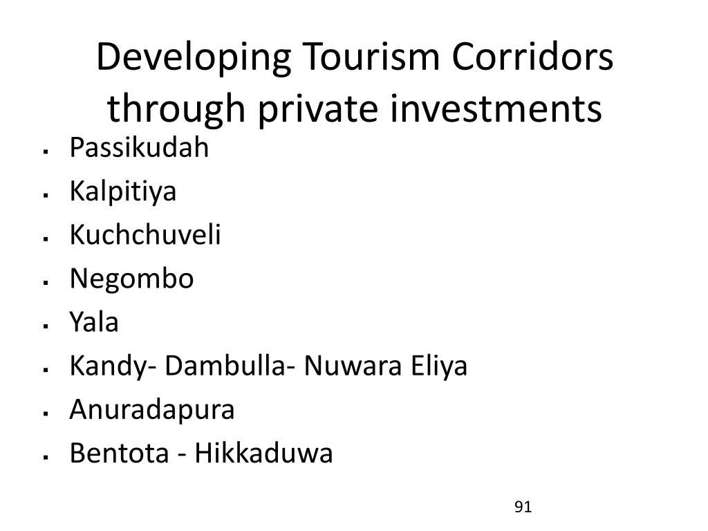 Developing Tourism Corridors through private investments