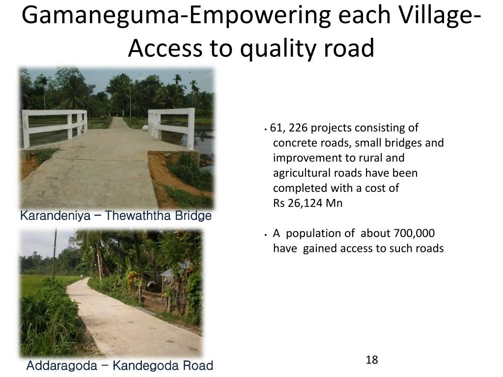 Gamaneguma-Empowering each Village-    Access to quality road