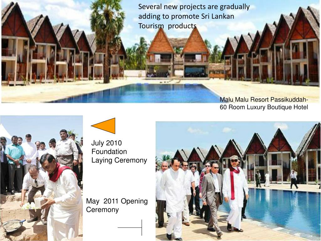 Several new projects are gradually adding to promote Sri Lankan Tourism  products