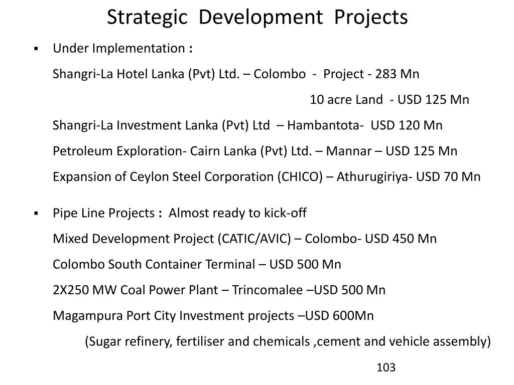 Strategic  Development  Projects