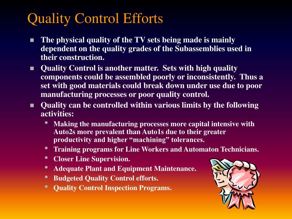 Quality Control Efforts