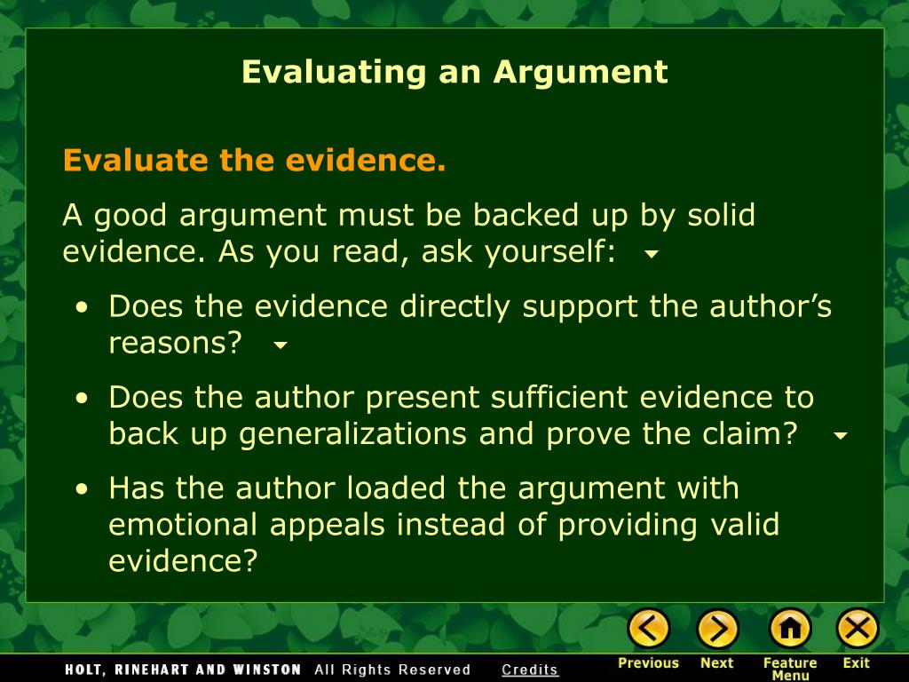 evaluate the arguments and evidence for Introduction the purpose of legal argumentation and evidence is to provide a new method for analyzing the structure of legal reasoning used in arguing a case and evaluating.