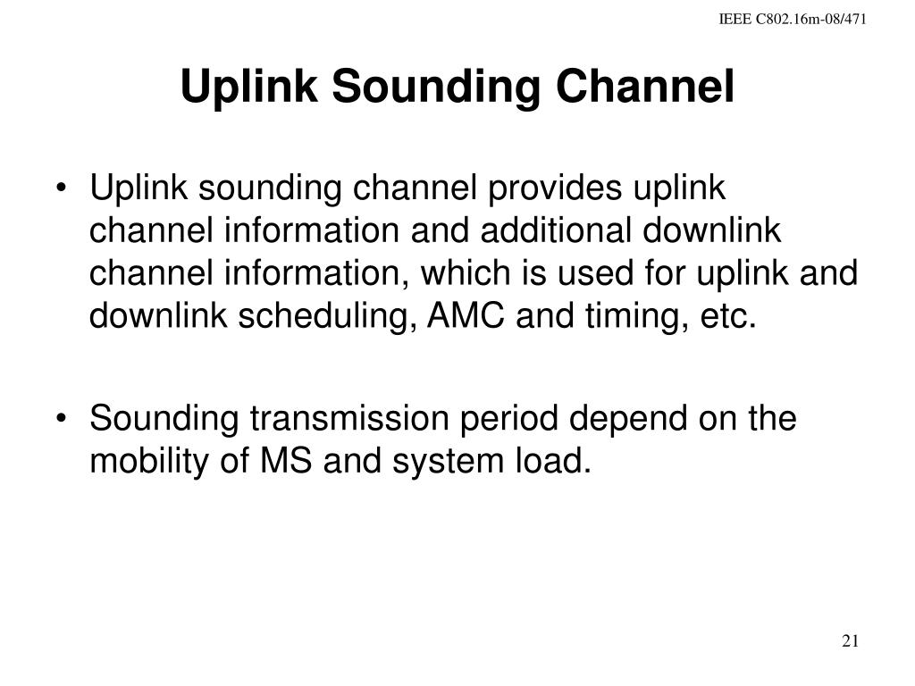 Uplink Sounding Channel