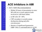 ace inhibitors in ami
