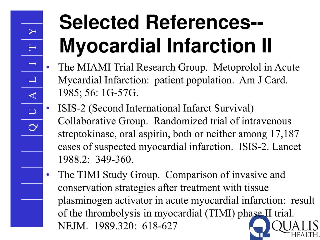 The MIAMI Trial Research Group.  Metoprolol in Acute Mycardial Infarction:  patient population.  Am J Card.  1985; 56: 1G-57G.