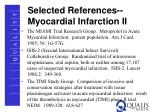 selected references myocardial infarction ii