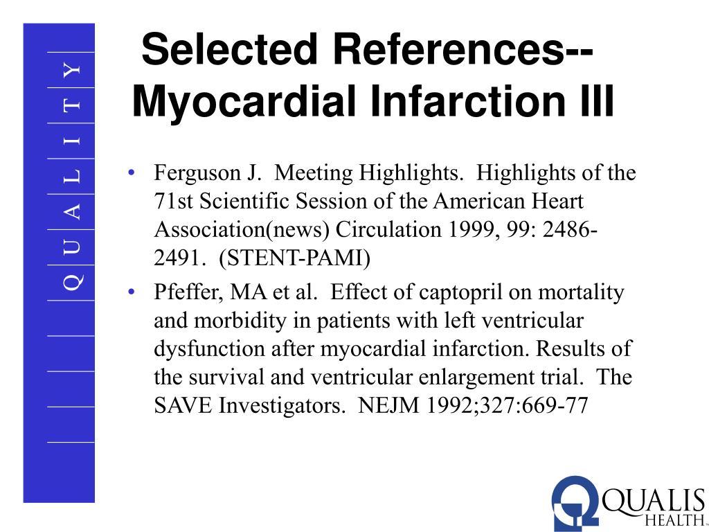 Selected References--Myocardial Infarction III