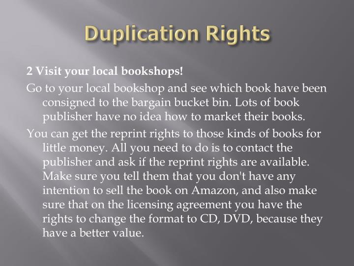 Duplication rights3