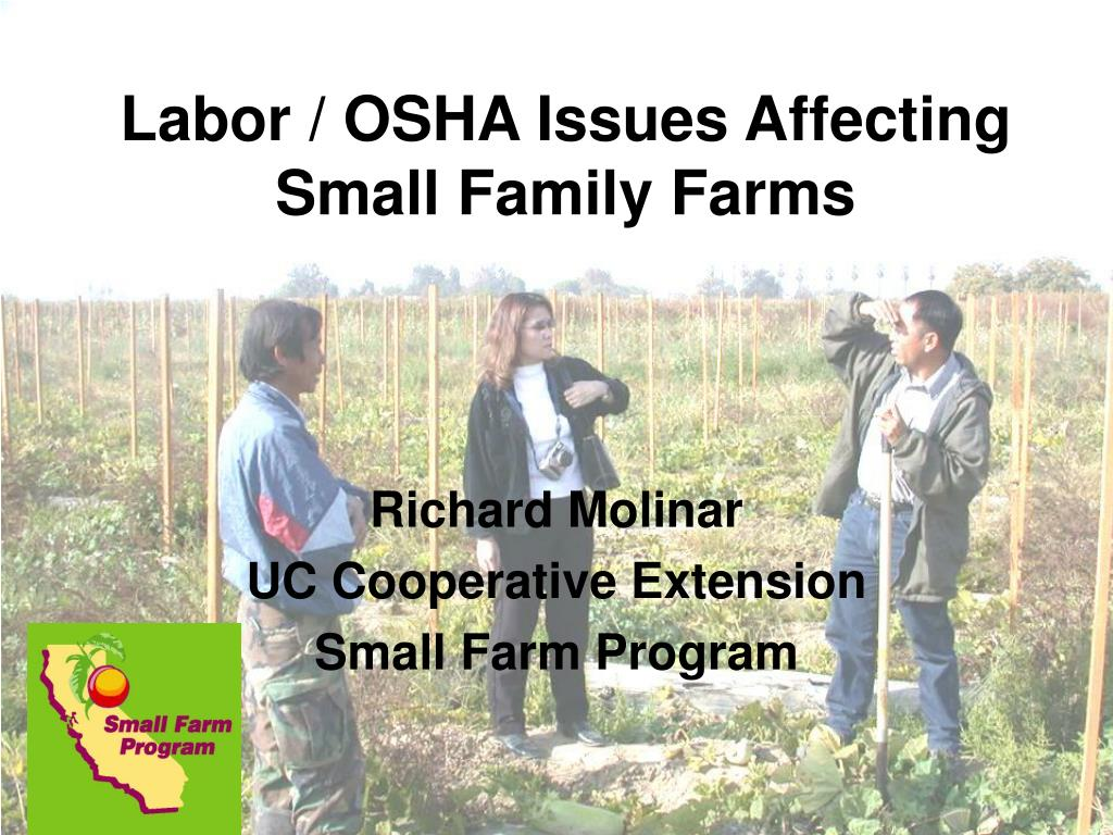 Labor / OSHA Issues Affecting Small Family Farms