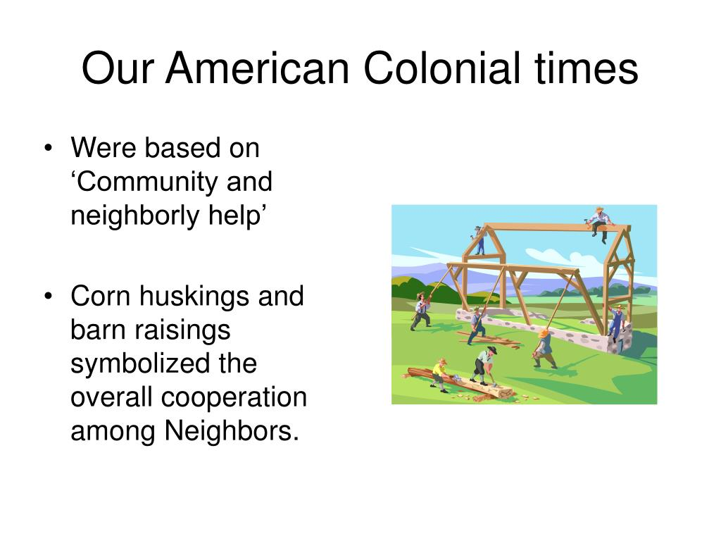 Our American Colonial times