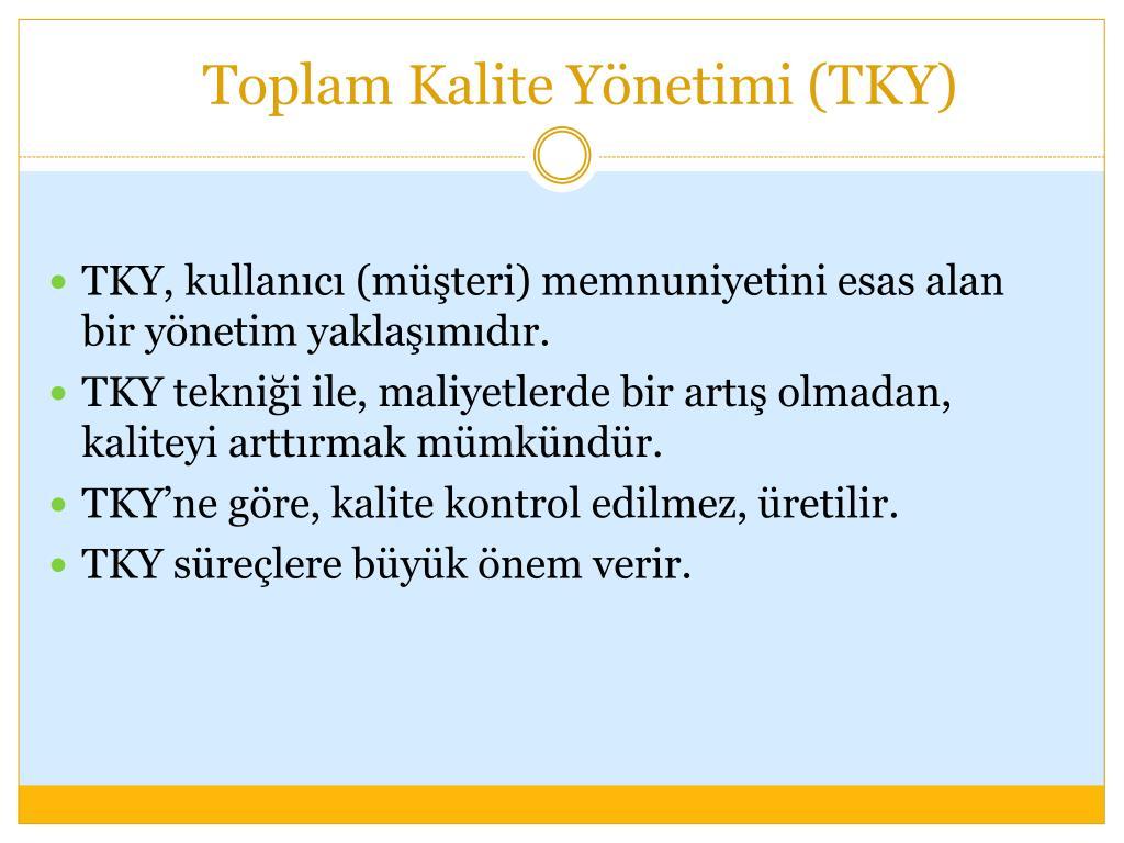 Toplam Kalite Yönetimi (TKY)
