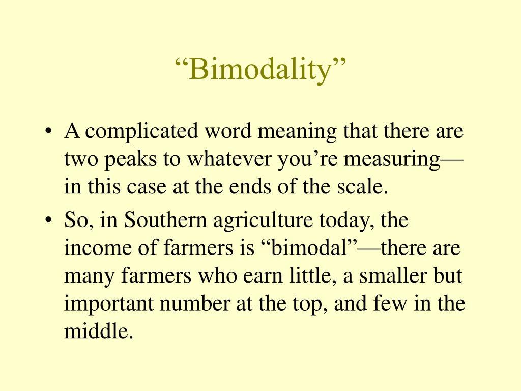 """Bimodality"""