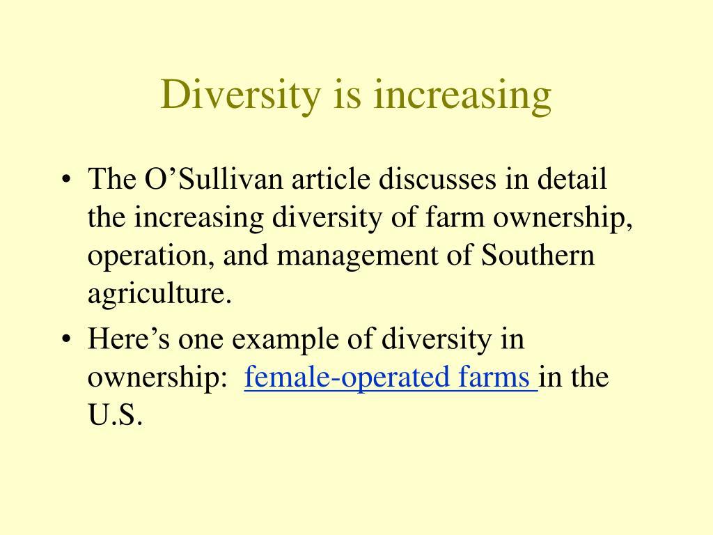 Diversity is increasing