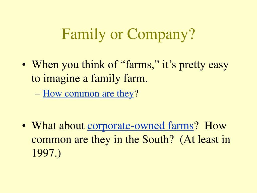 Family or Company?