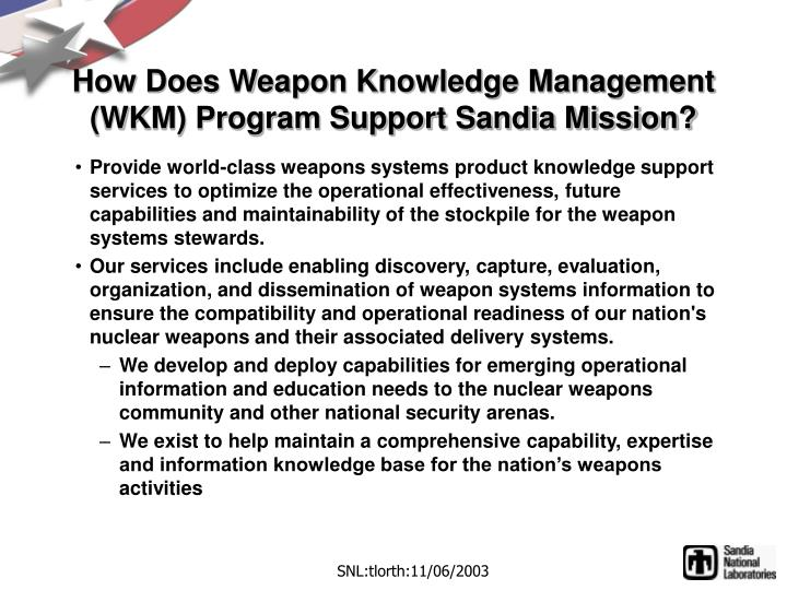 How does weapon knowledge management wkm program support sandia mission