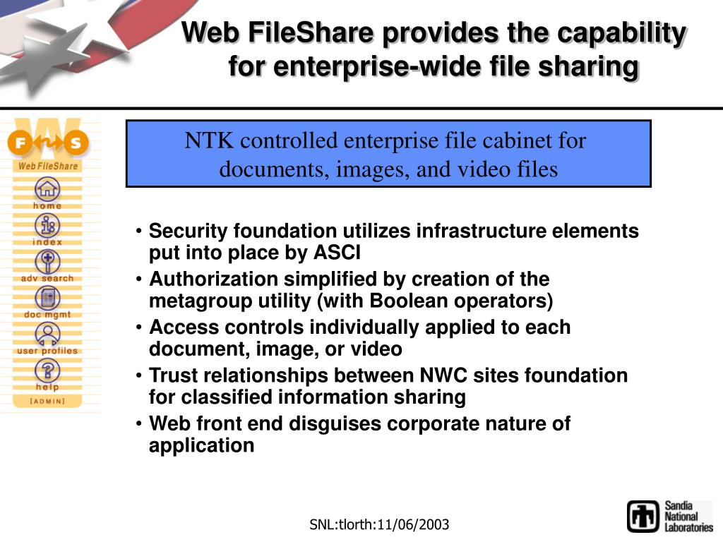Web FileShare provides the capability for enterprise-wide file sharing