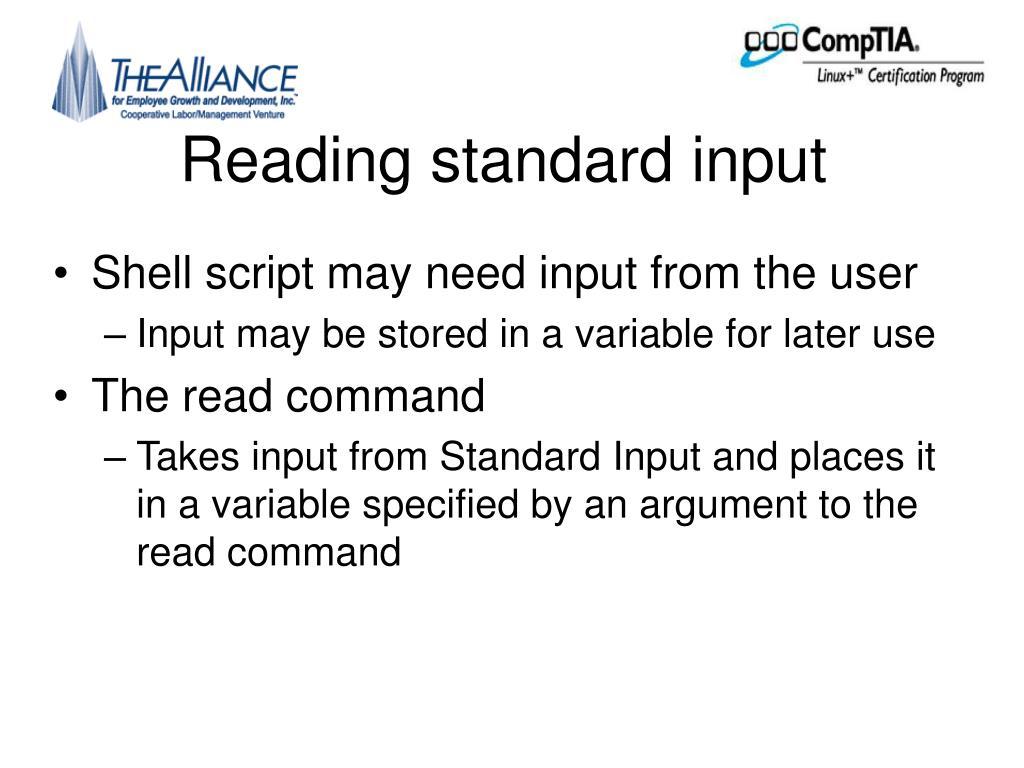 Reading standard input