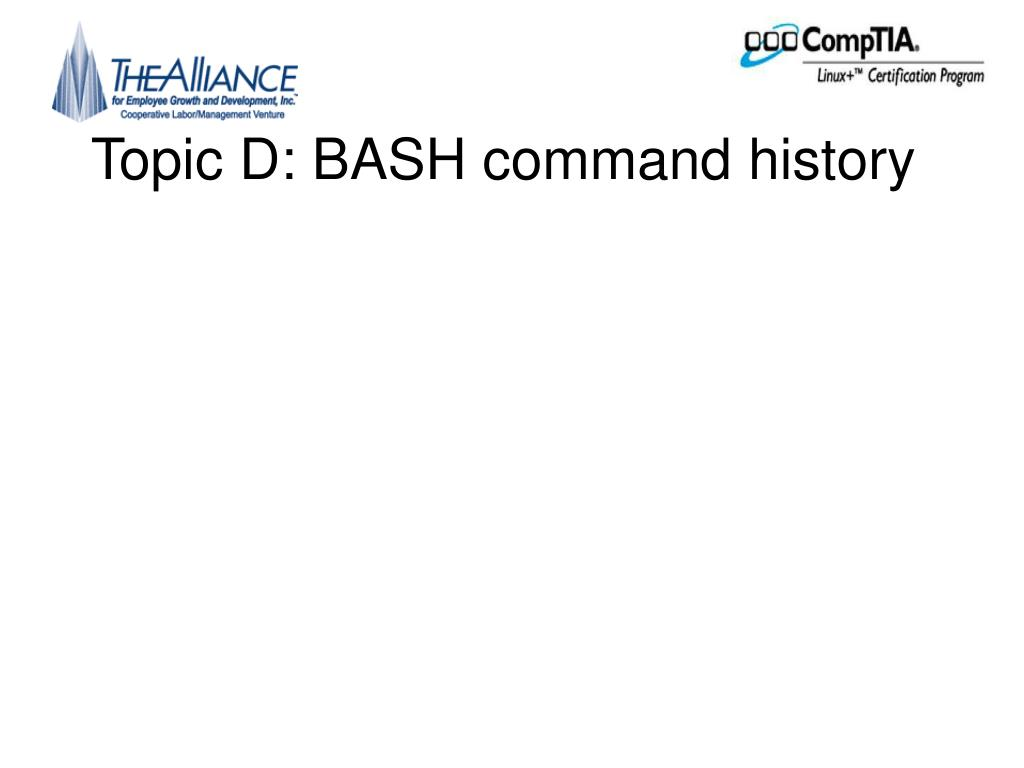 Topic D: BASH command history