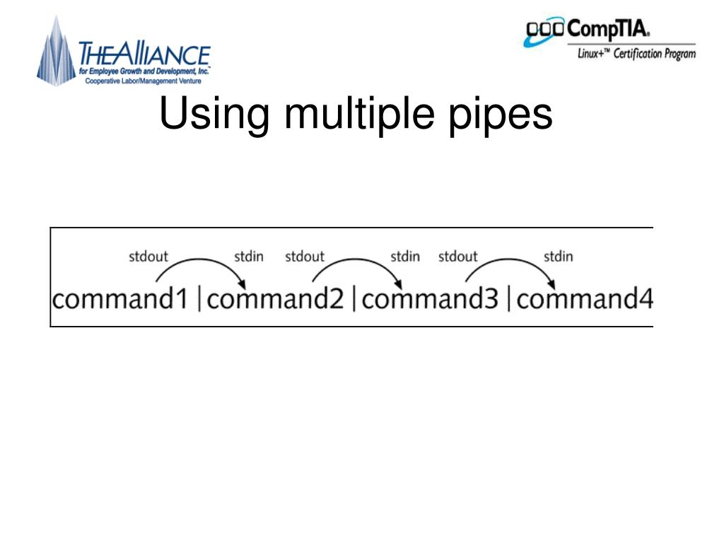 Using multiple pipes