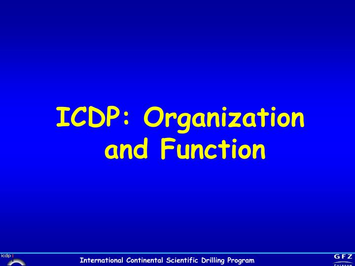 ICDP: Organization and Function