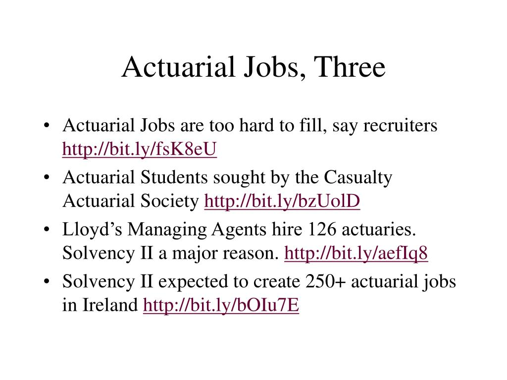 Actuarial Jobs, Three