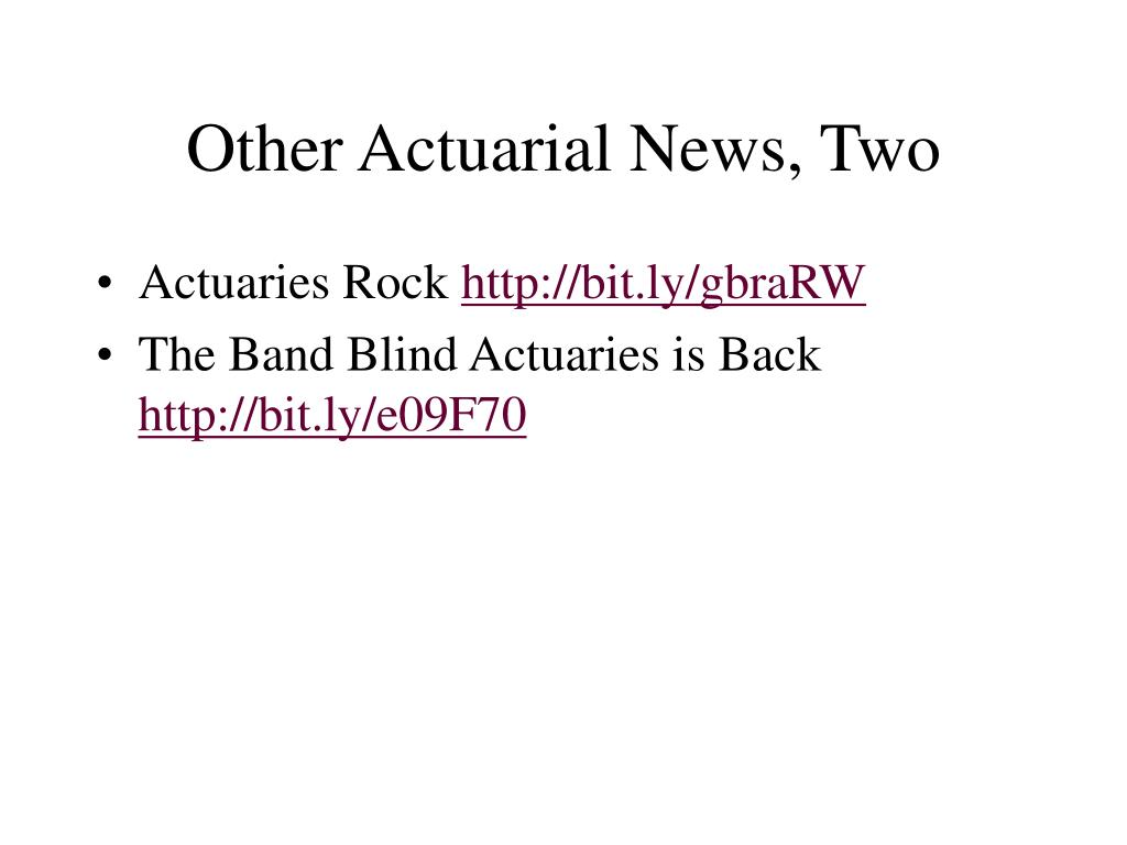 Other Actuarial News, Two