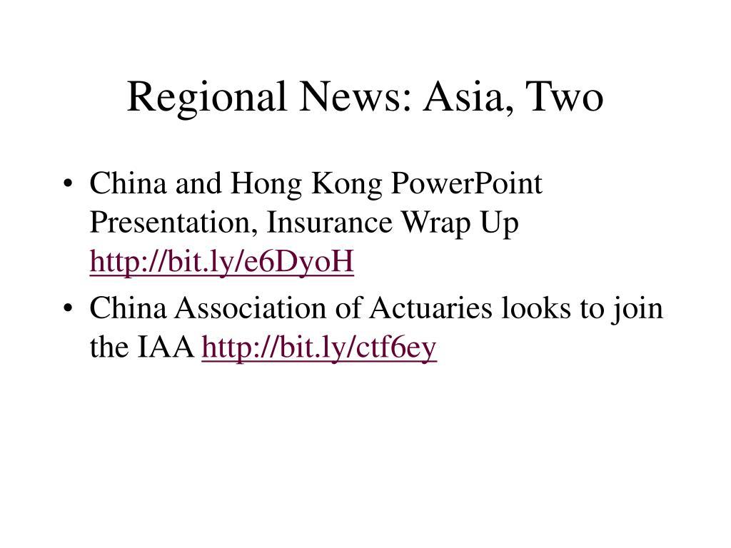 Regional News: Asia, Two