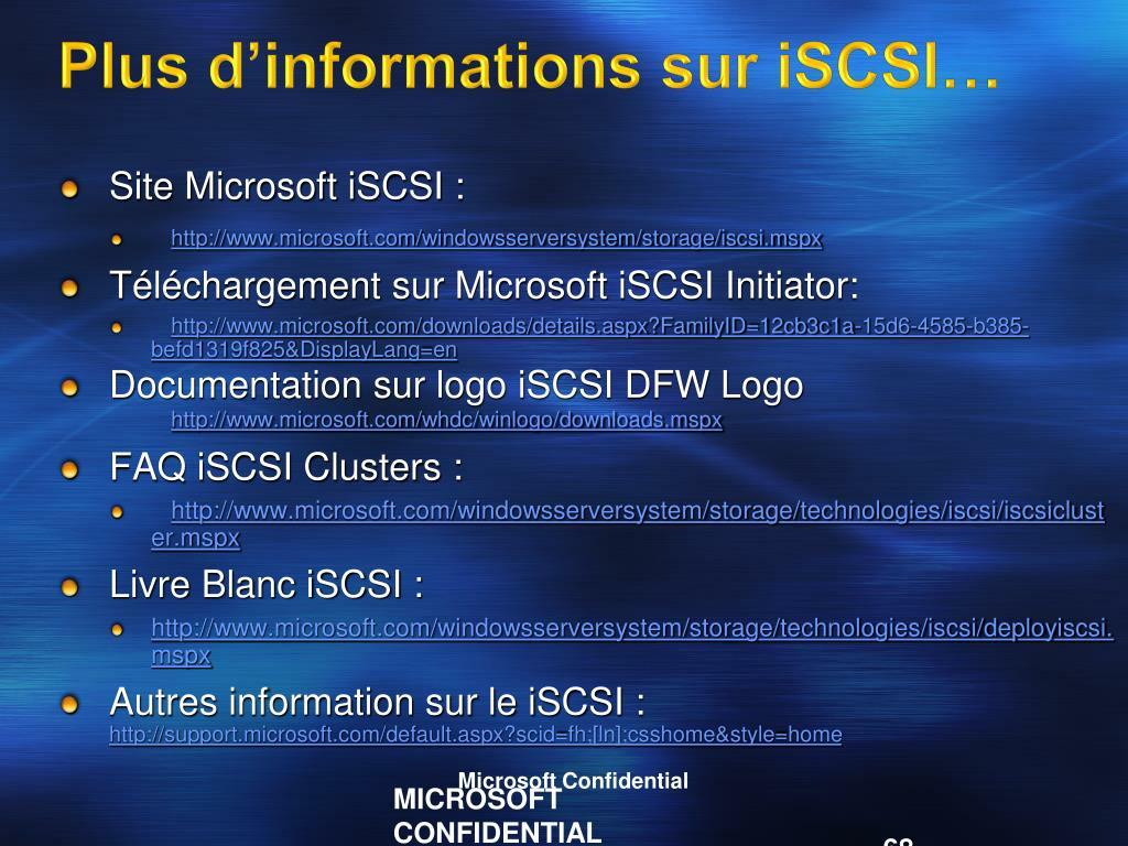 Plus d'informations sur iSCSI…