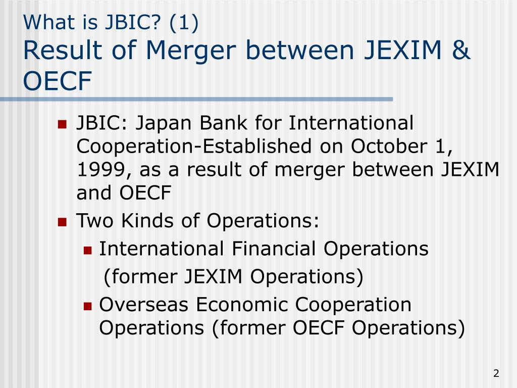 What is JBIC? (1)