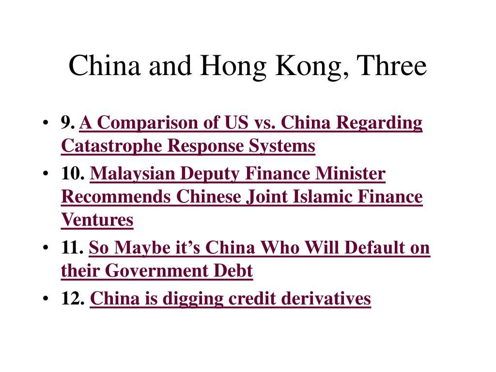 China and Hong Kong, Three