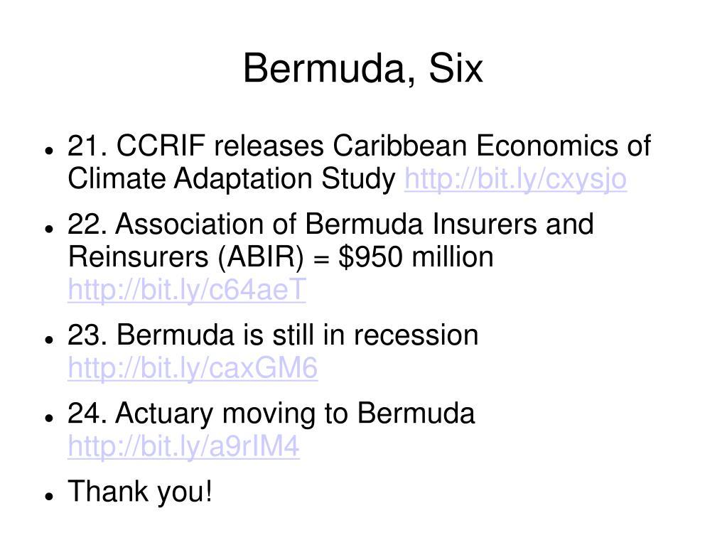 Bermuda, Six