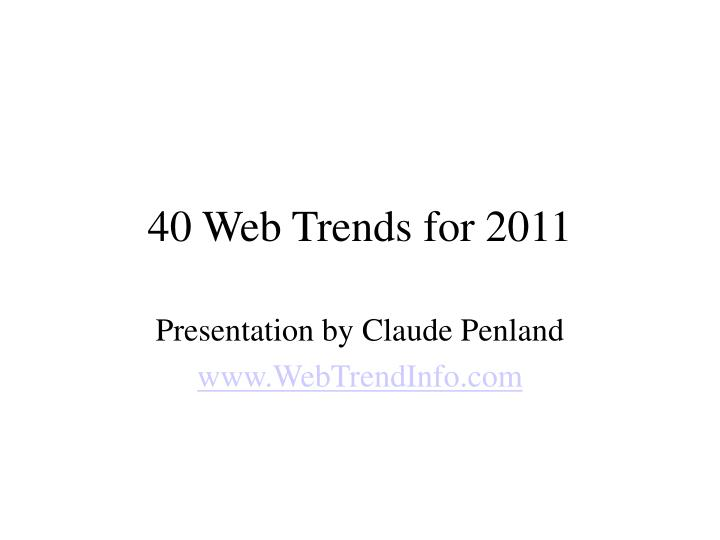 40 web trends for 2011