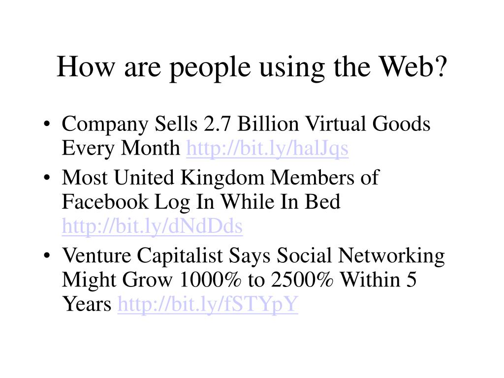 How are people using the Web?
