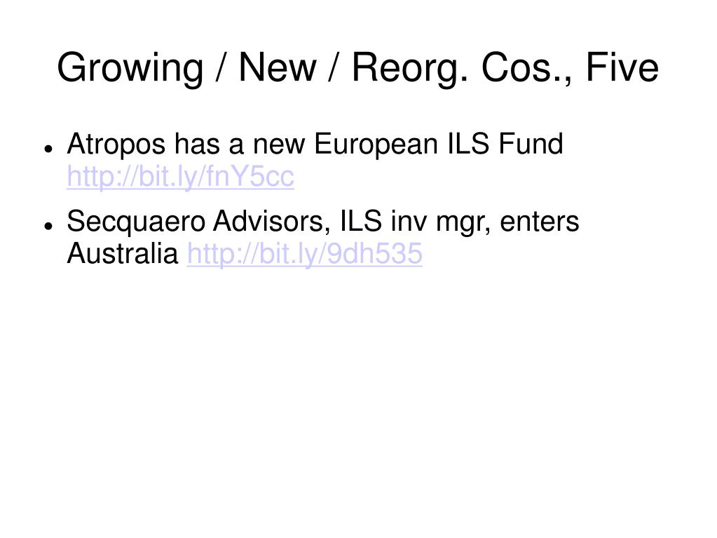 Growing / New / Reorg. Cos., Five