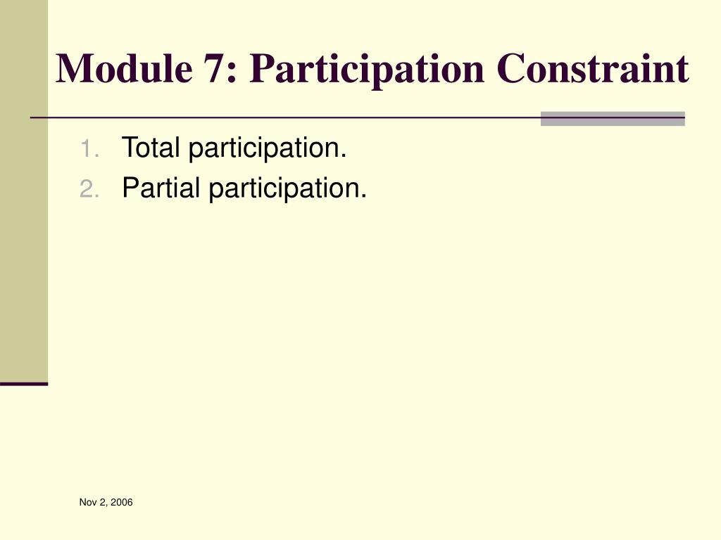 Module 7: Participation Constraint